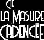 La Masure Cadencée - spectacle vivant
